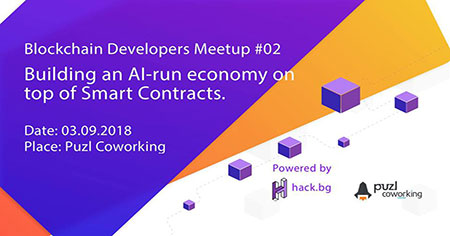 Blockchain Developers Meetup #02 - AI economy & Smart Contracts