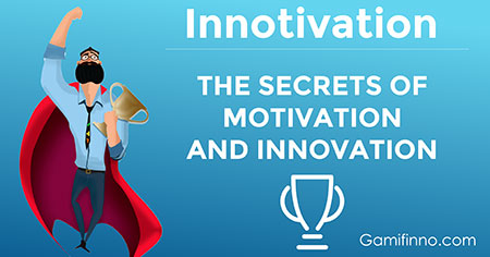 Innotivation – The Secrets of Motivation and Innovation