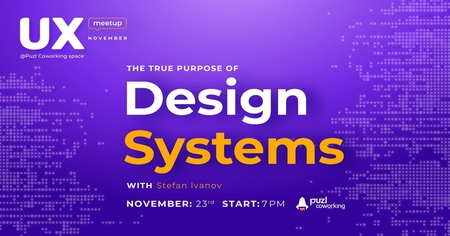 UX Meetup Vol. 3: The True Purpose of Design Systems