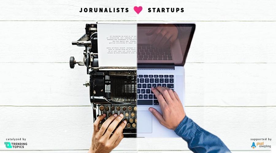 Journalists ft. Startups