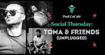 On the image is written Social Thursday: Toma & friends (unplugged). The image shows the picture of Toma who will perform and two of his friends.