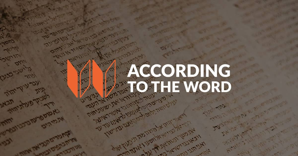 According to the Word
