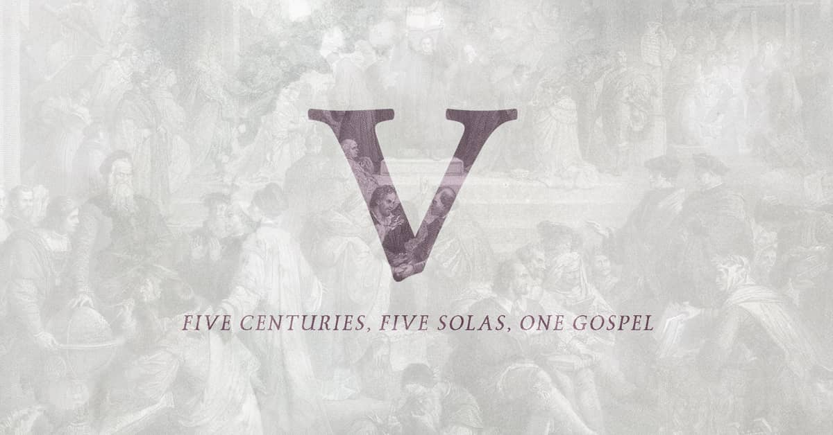 V: The Five Solas