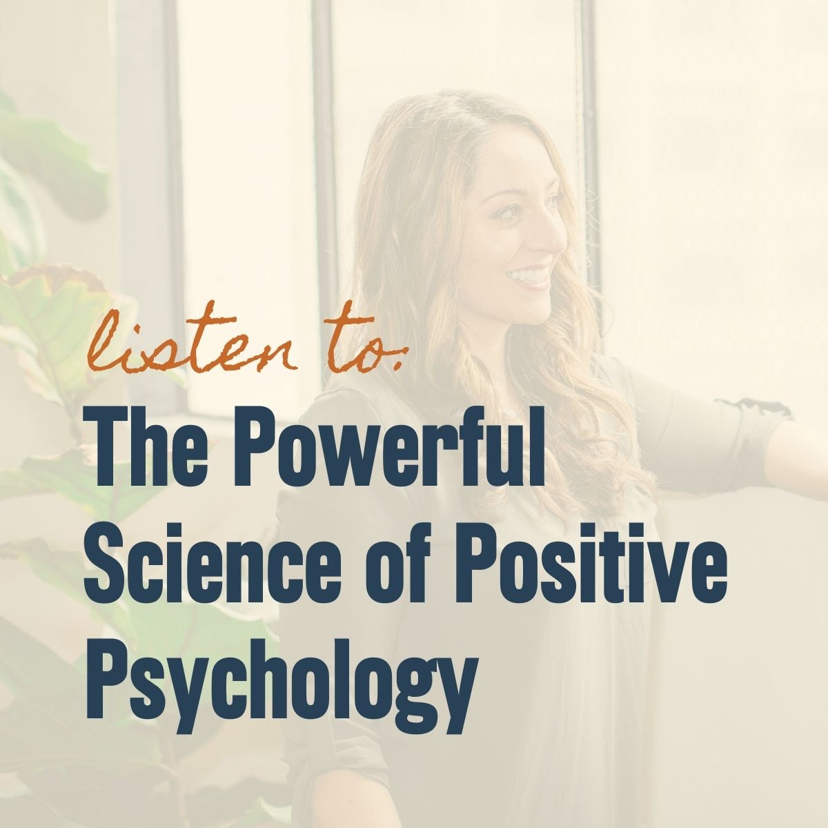 Listen to: The Powerful Science of Positive Psychology with JRNI Coaching CEO and Co-Founder Noelle Cordeaux in the background