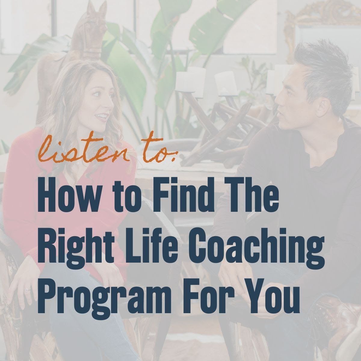 Listen to: How to Find the Right Life Coaching For You with JRNI Coaching Co-founders Noelle Cordeaux and John Kim in the background