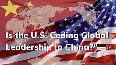 Is The U.S. Ceding Global Leadership To China?