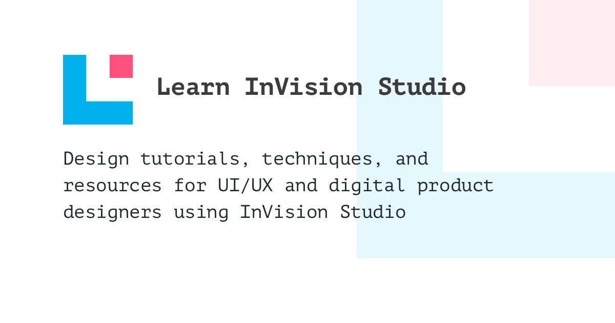 Learn InVision Studio - Tutorials for UI/UX Designers