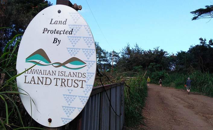 The Hawaiian Islands Land Trust protects land on Hawai'i, Maui, Moloka'i, O'ahu and Kauai.