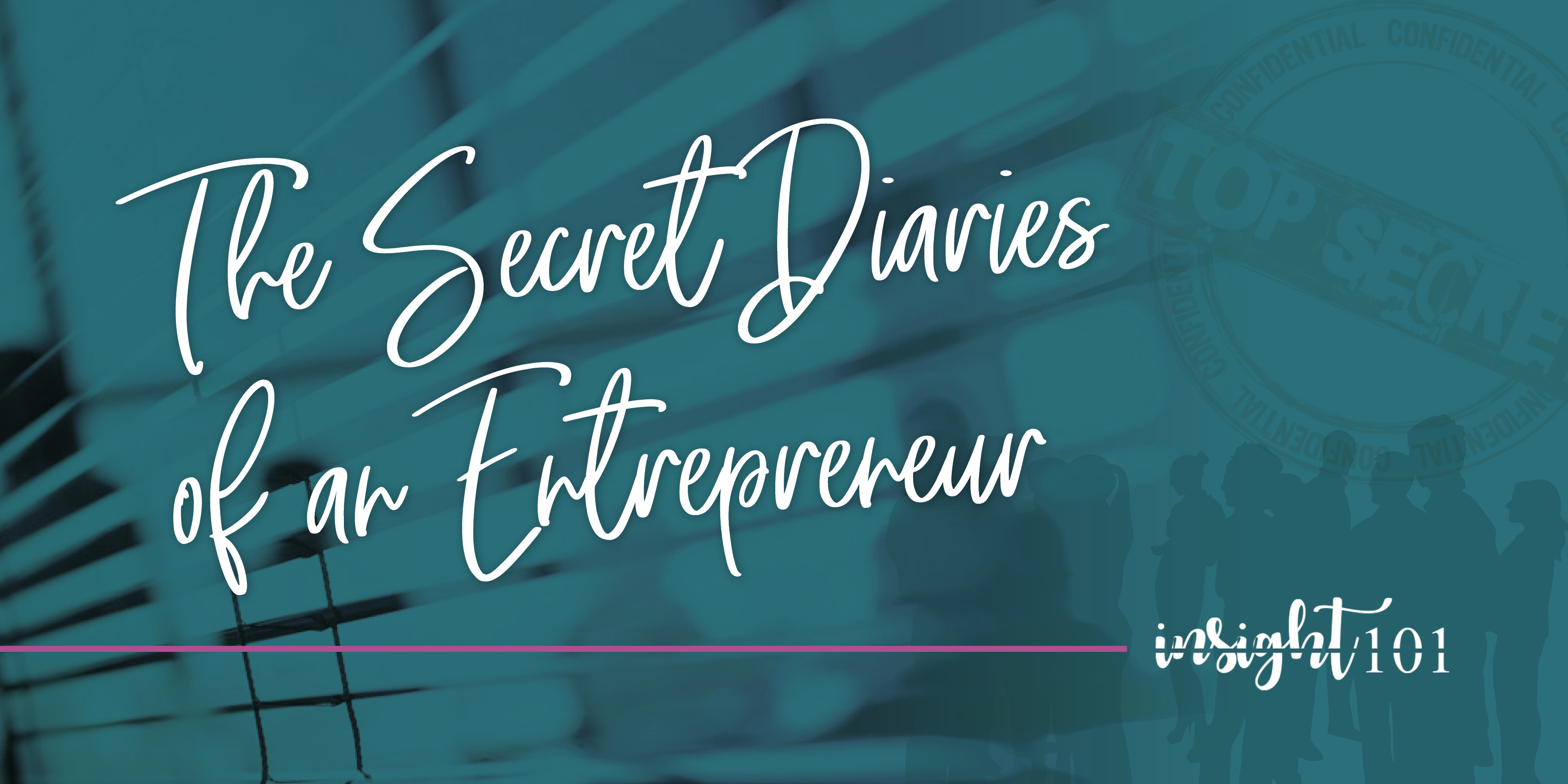 The Secret Diaries of an Entrepreneur