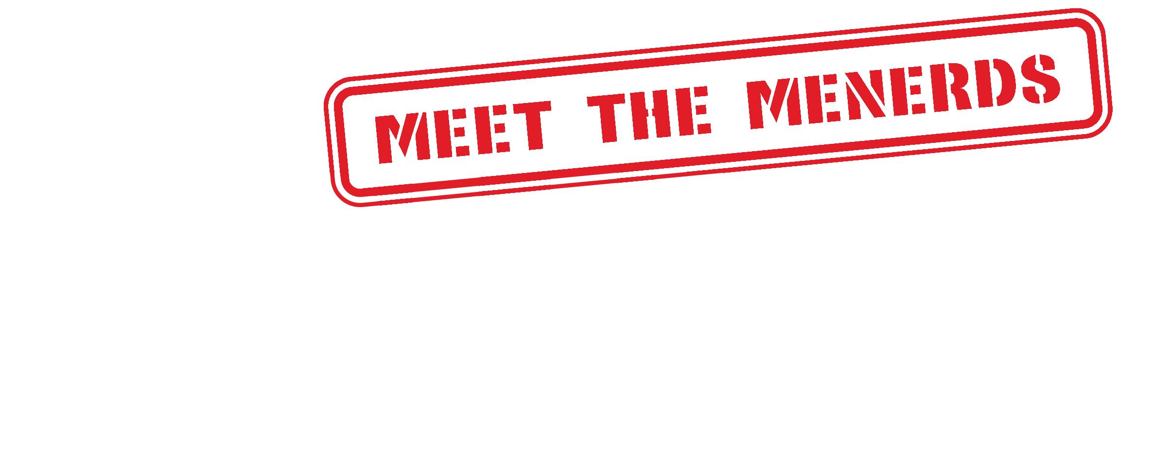 The Column - Meet the Menerds
