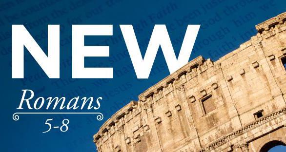 NEW - Romans 5-8 (2017)