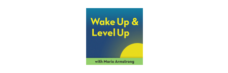 Wake Up and Level Up Podcast logo