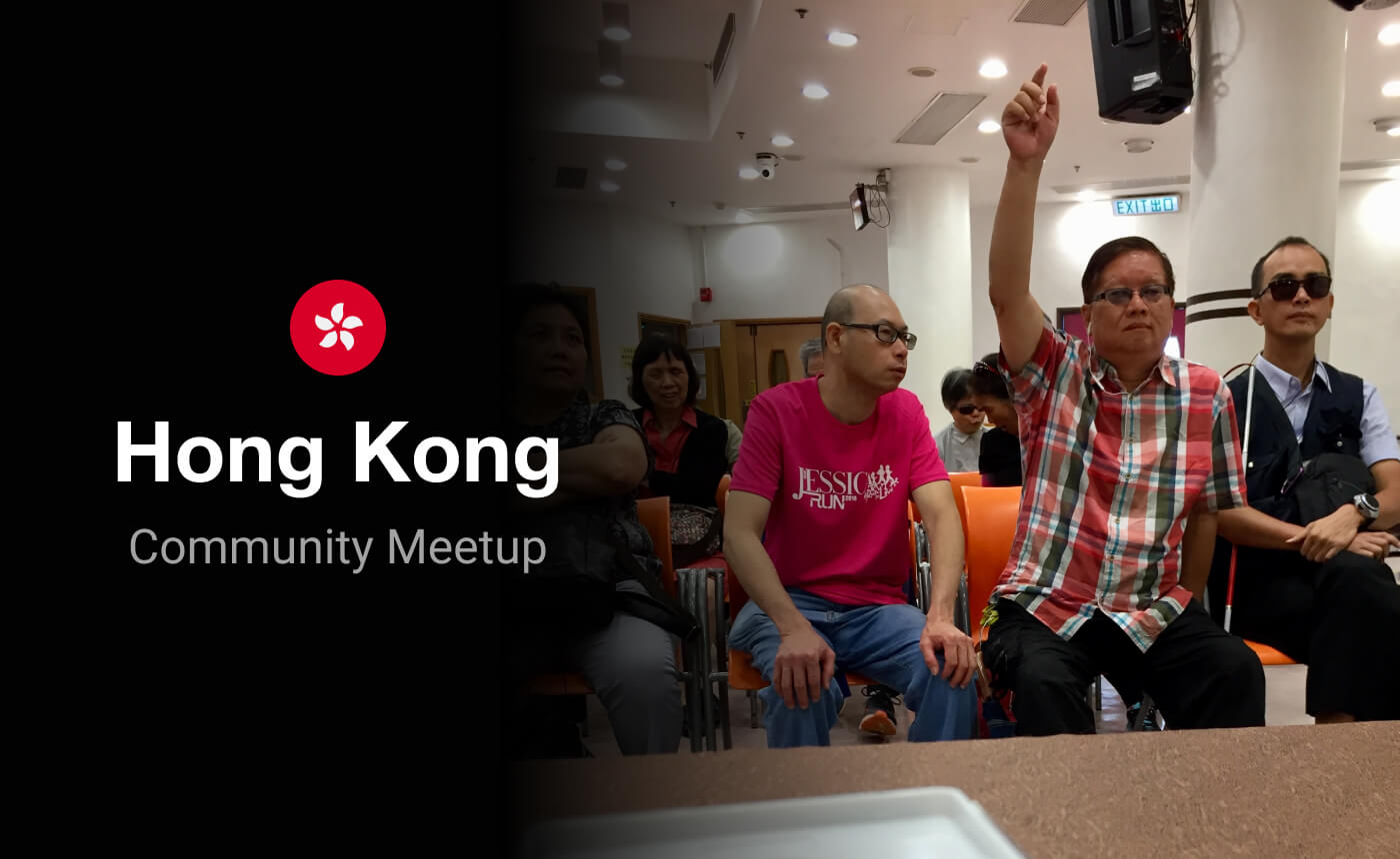 "Picture showing some of the participants at the Community Meetup in Hong Kong. The left side is faded in black and shows the words ""Hong Kong Community Meetup""."