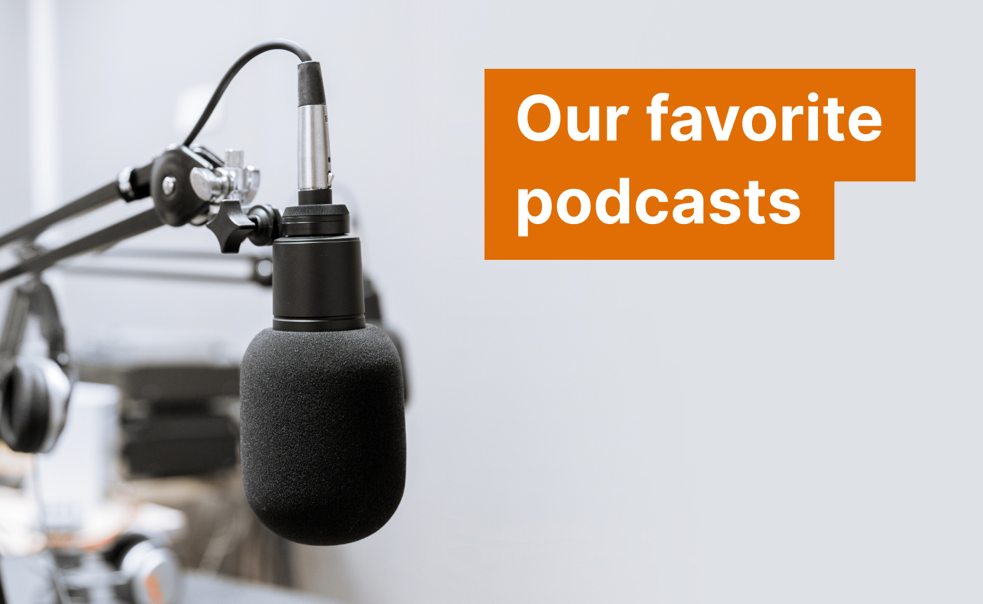"Image of a podcast microphone and the text ""Our favorite podcasts""."
