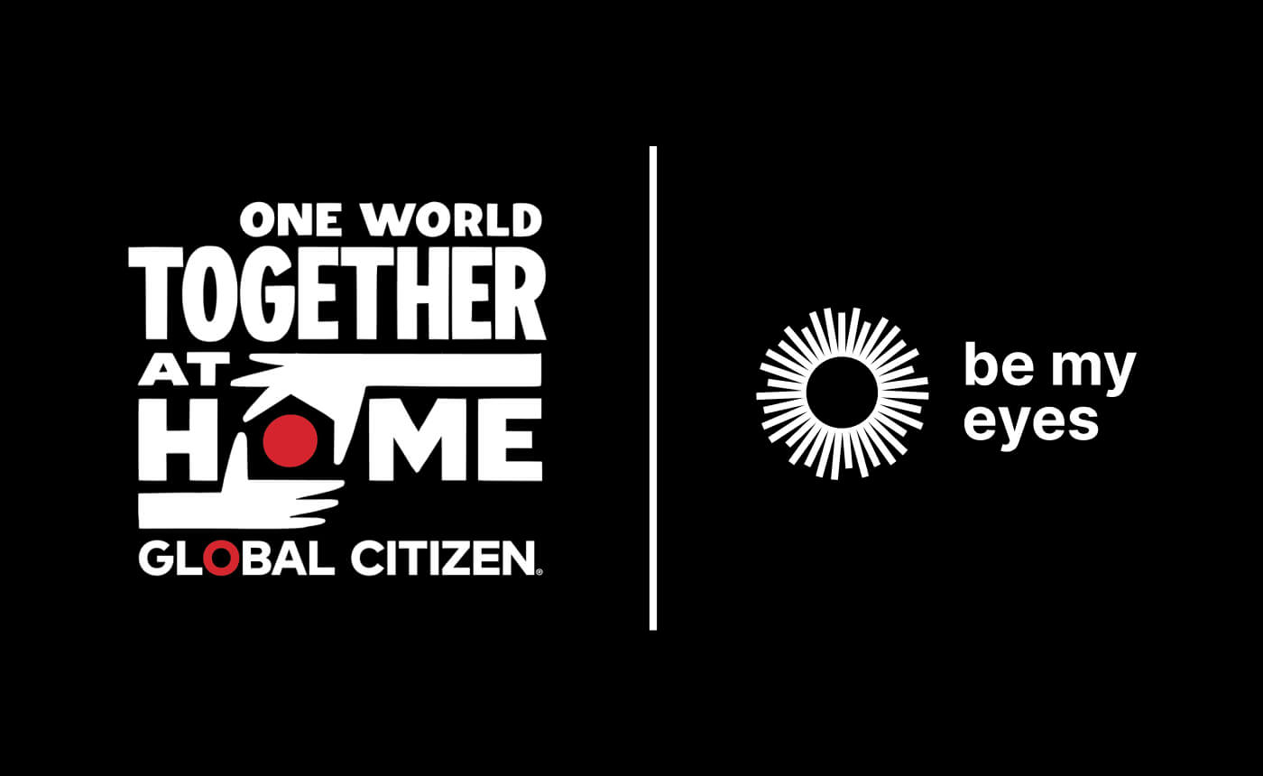 Global Citizen's One World Together At Home and Be My Eyes' logos in white on a black background