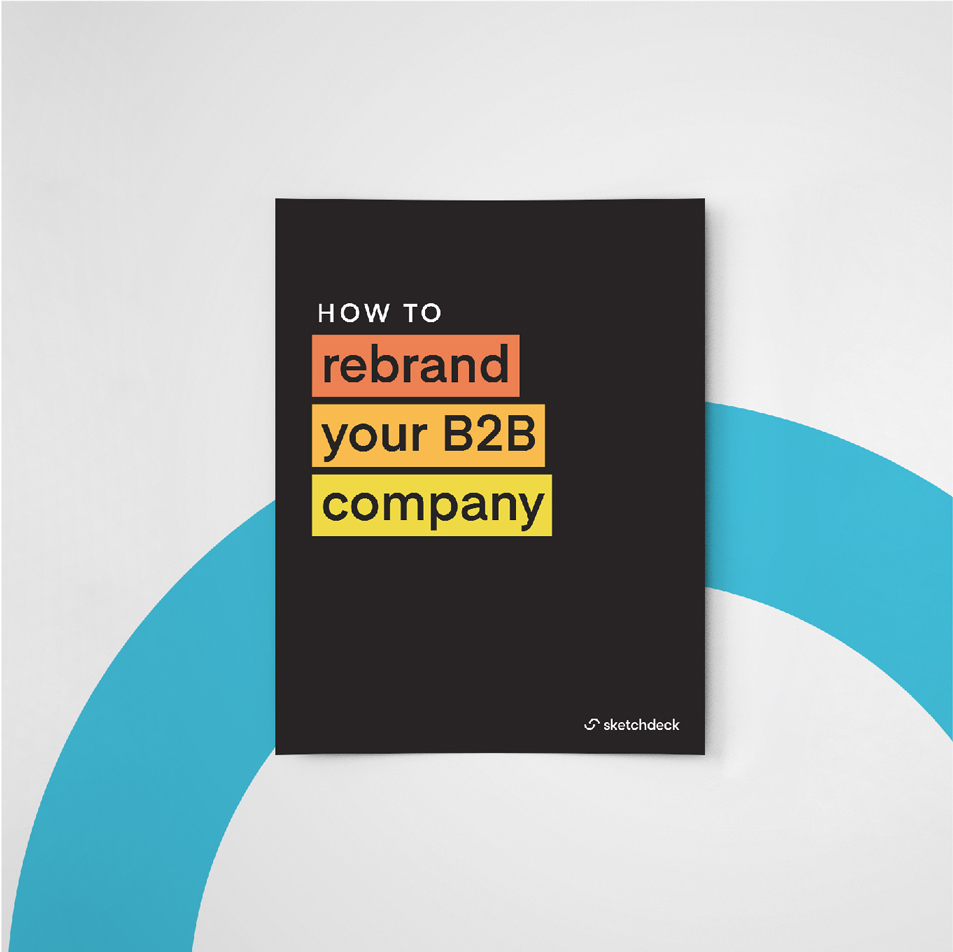 How to effectively rebrand your B2B company