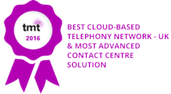 TMT Winner - 2016 Best Cloud Based Telephony Network - UK & Most Advanced Contact Centre Solution