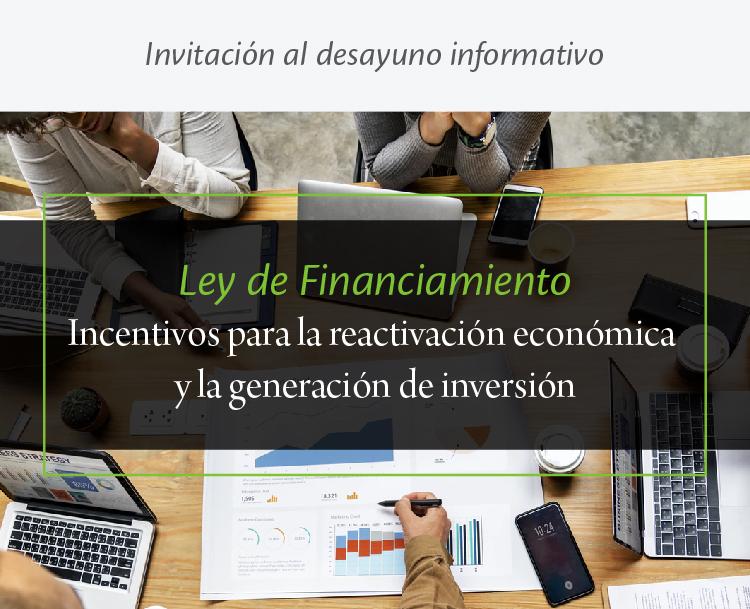 Desayuno informativo: Ley de financiamiento - Incentivos para la reactivación económica