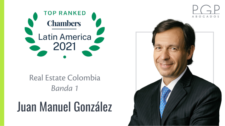 Juan Manuel González destacado en Banda 1 en la publicación 2021 de Chambers & Partners en Real Estate