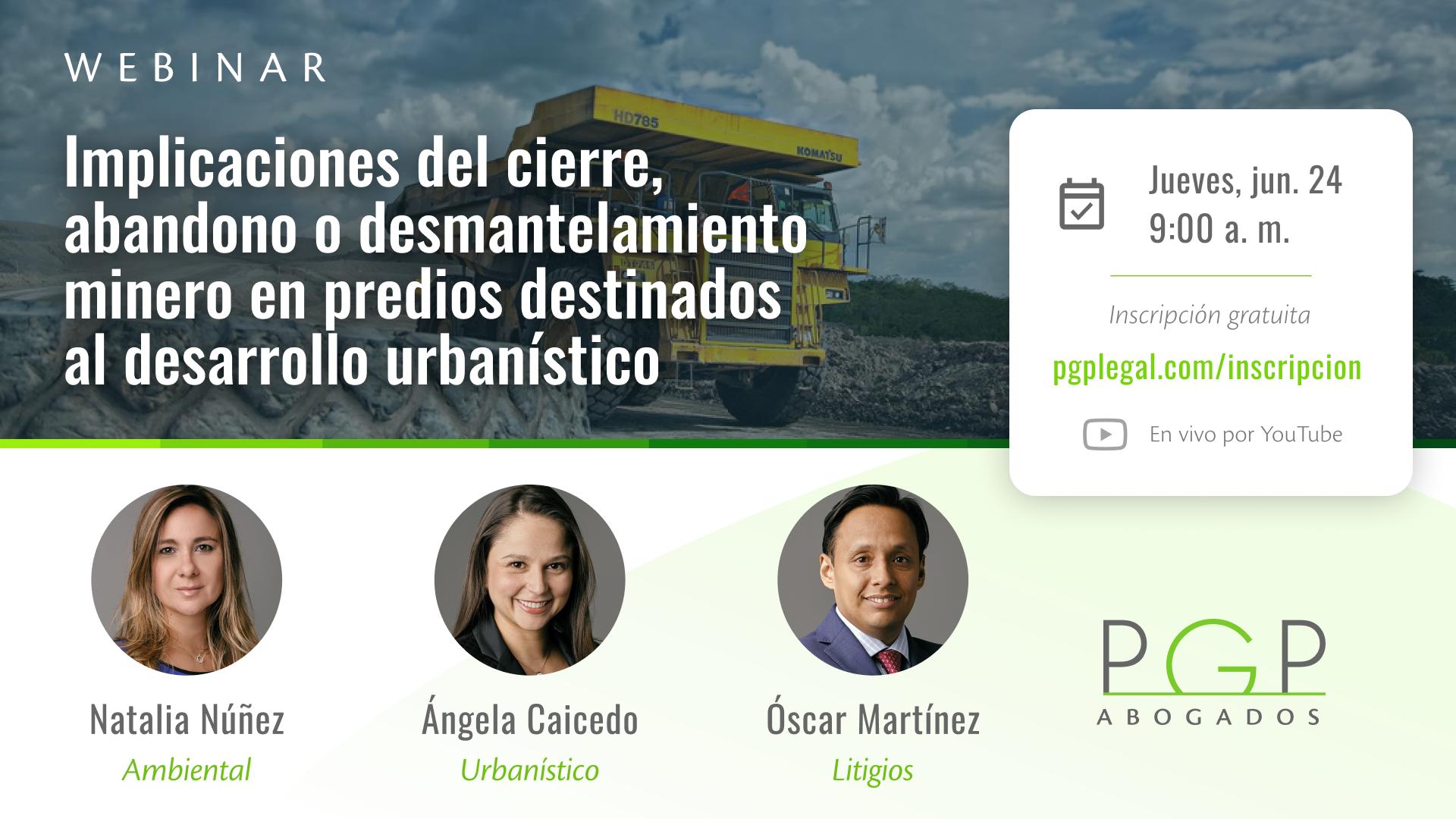 Implicaciones del cierre, abandono o desmantelamiento minero en predios destinados al desarrollo urbanístico