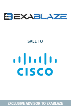 Rosenblatt Serves as Exclusive Advisor to Exablaze on its Strategic Acquisition by Cisco Systems