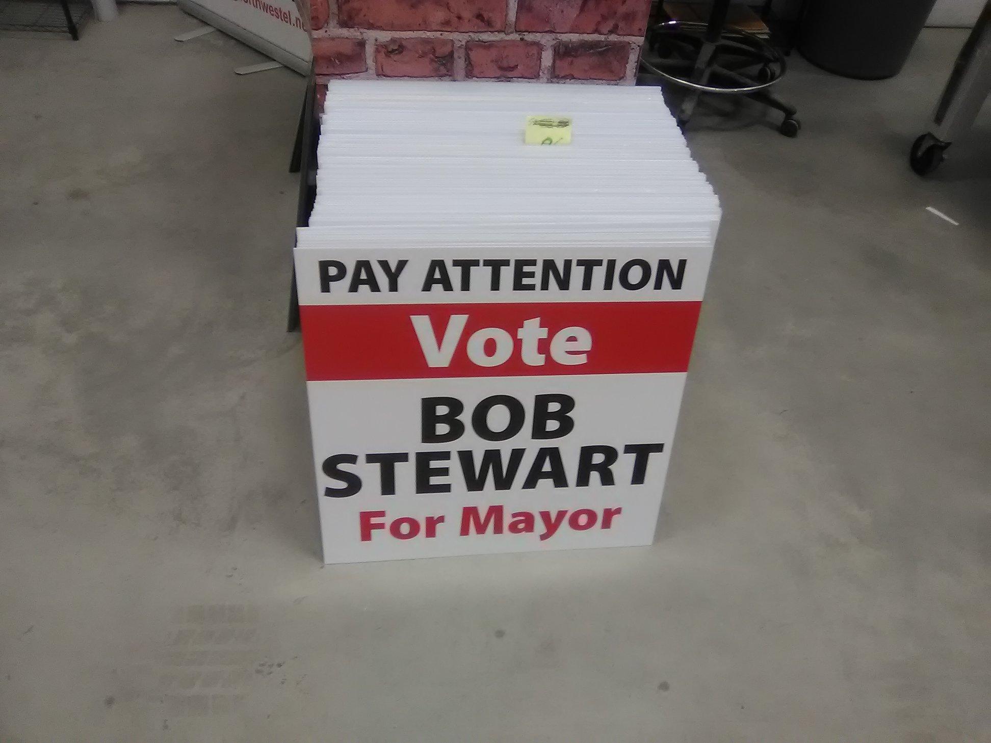 Bob Stewart Mayor Candiate Signage