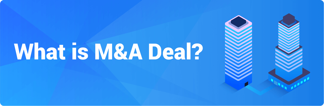 What is M&A Deal