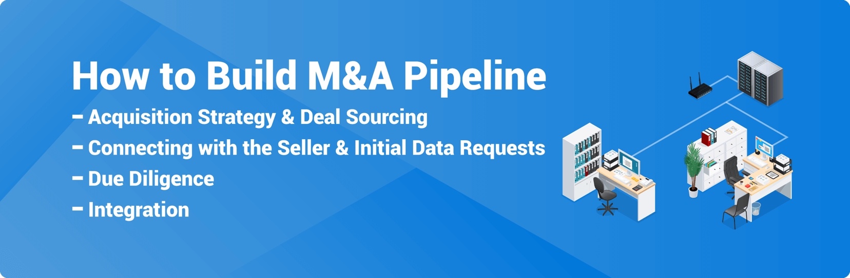 How to Build M&A Pipeline