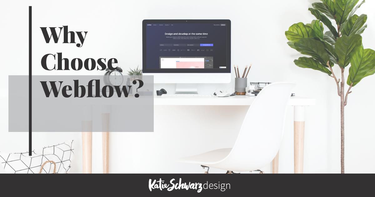 Why Webflow?