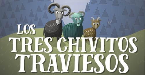 Los Tres Chivitos Traviesos