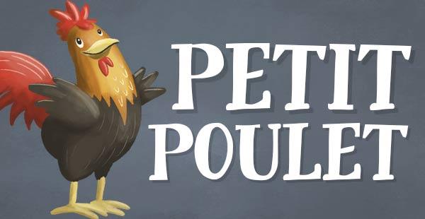 Petit Poulet