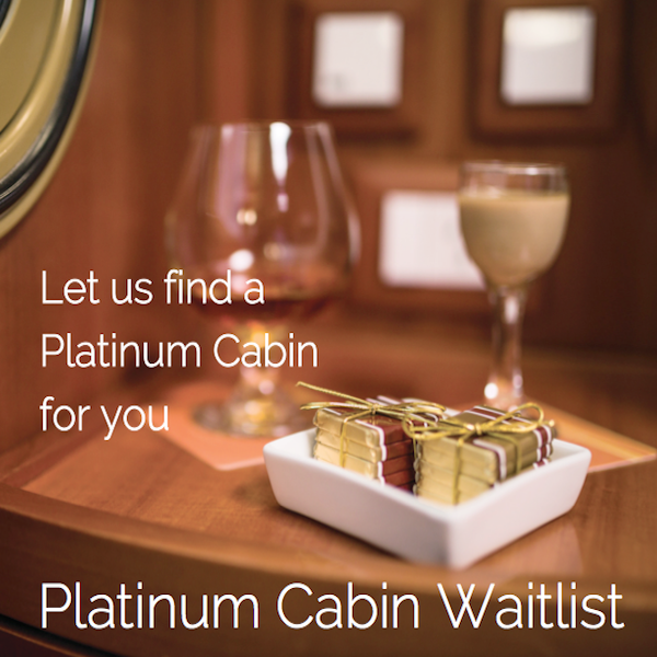Platinum Cabin Waitlist for 2019
