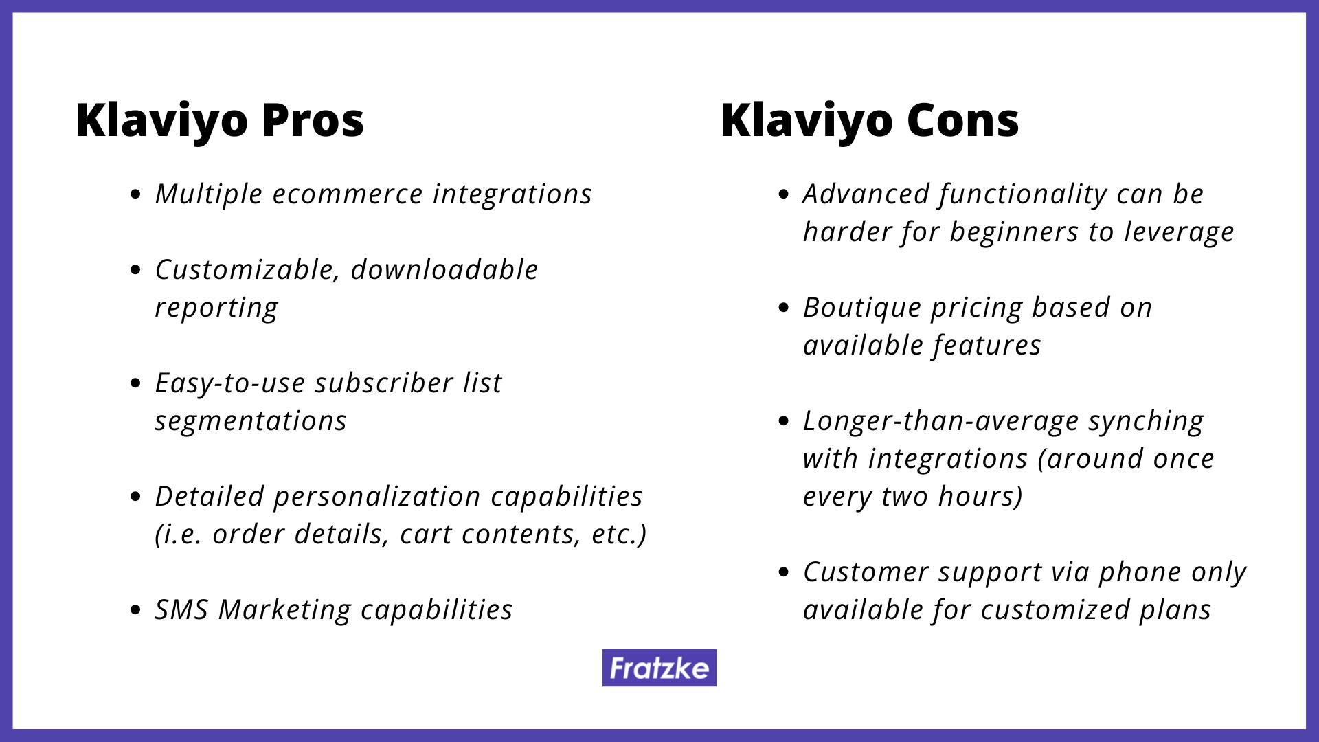 Klaviyo pros and cons by Fratzke