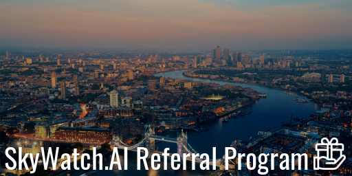 Introducing: SkyWatch.AI Referral Program