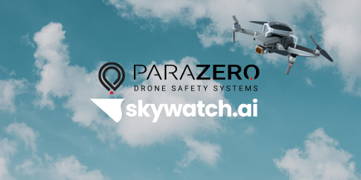 SkyWatch.AI Launches Partnership With ParaZero