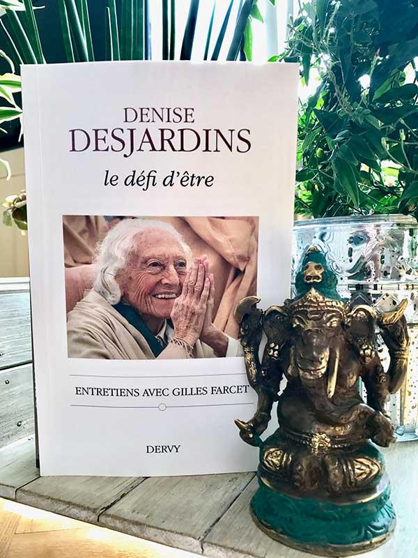 Blog Littéraire - Le défi d'être de Denise Desjardins - Suivre sa Joie - Saskia Parein