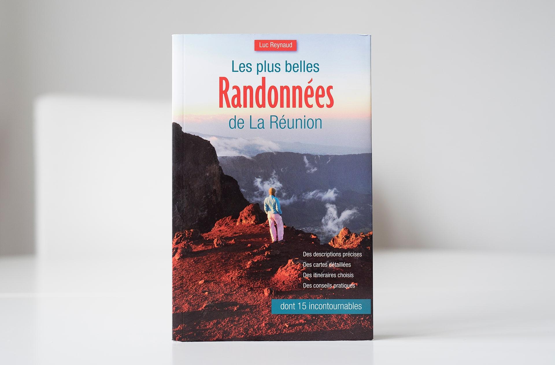 Les plus belles Randonnées de la Réunion - Le duo de choc ! L'île Maurice et l'île de la Réunion - Suivre sa Joie - Saskia Parein