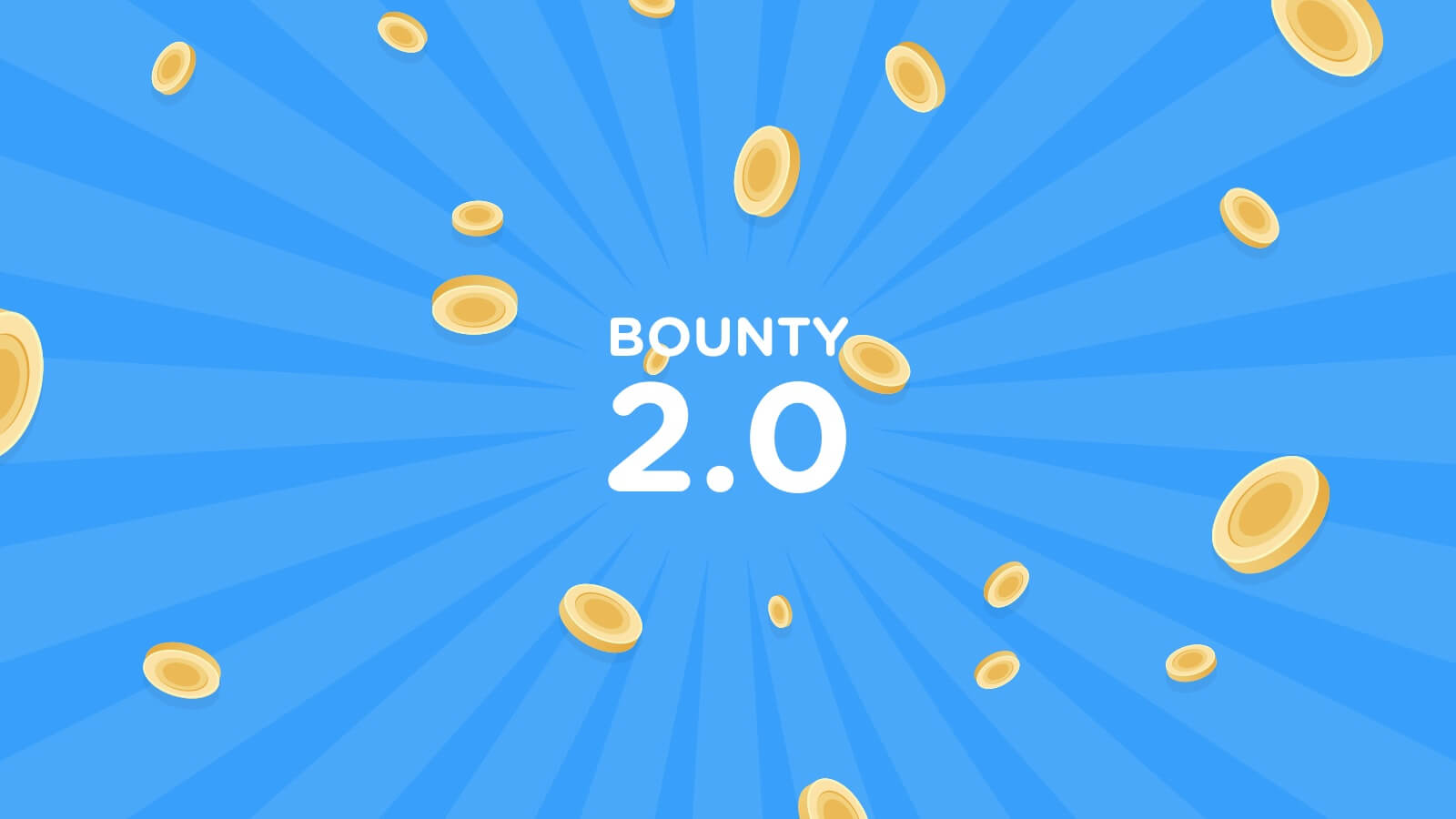 Introducing Bounty 2.0