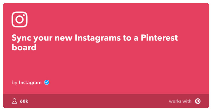 IFTTT Sync Instagram posts to Pinterest board