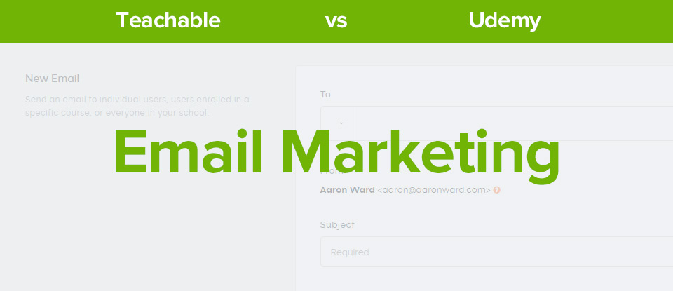 Teachable Vs Udemy Email Marketing banner