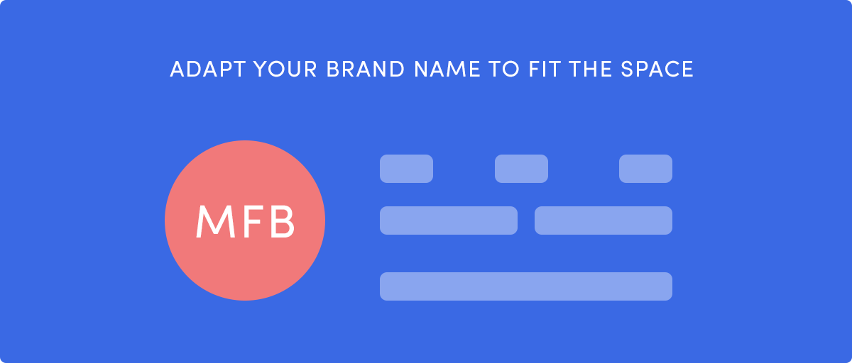 Use the first letters of your brand name in your logo