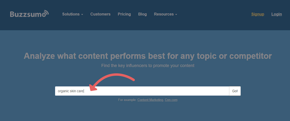 Type in a keyword to Buzzsumo to see what content exists and gets social shares