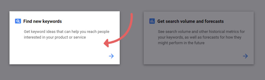 Click find new keywords in the Google keyword planner