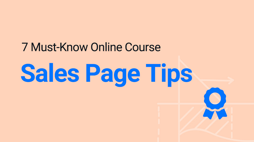 Online course sales page tips