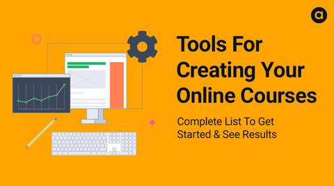 Tools For Creating Online Courses