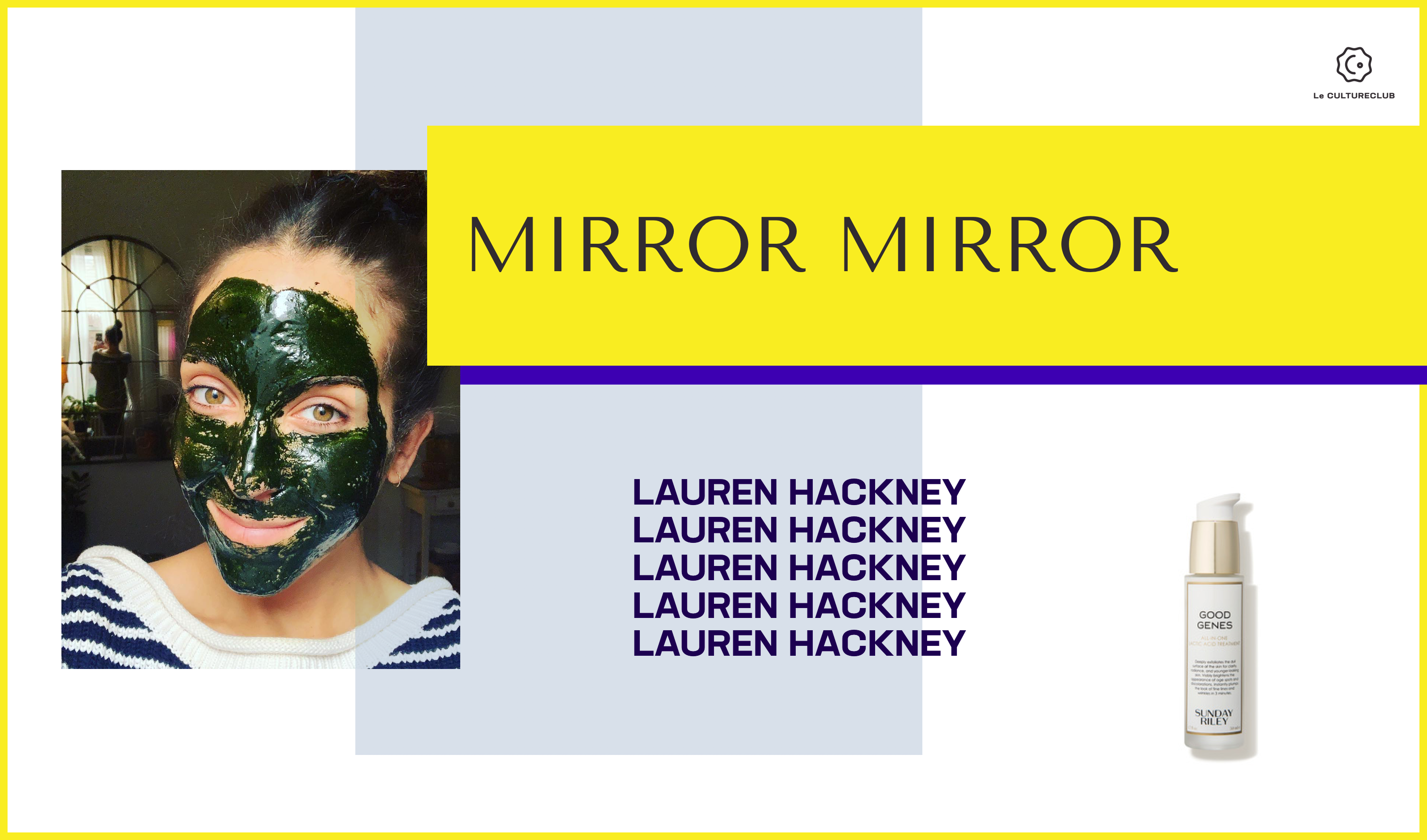 Mirror, Mirror: Lauren Hackney, The Medical Aesthetician With A