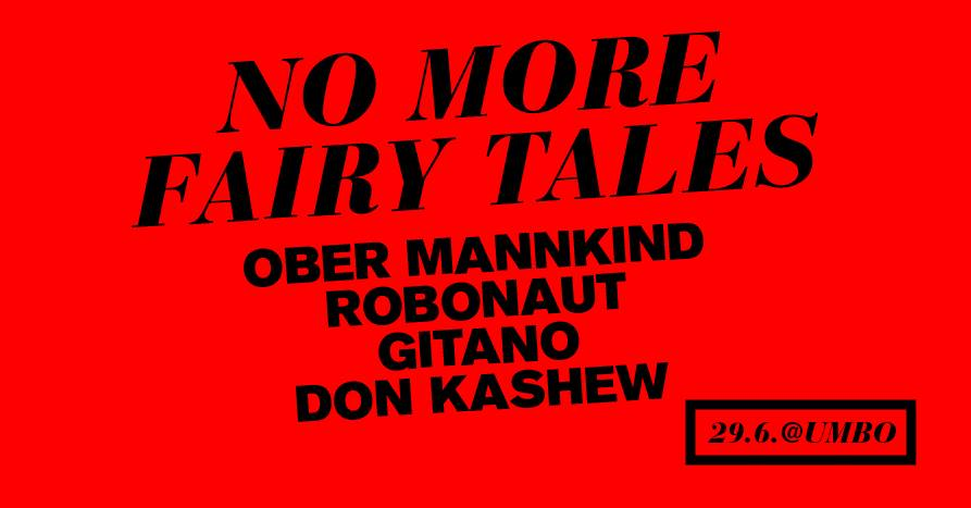 Ober Mannkind / Robonaut / Gitano / Don Kashew