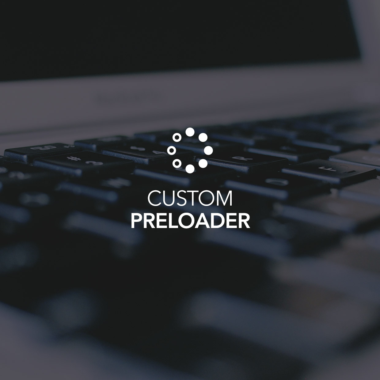 Custom Preloader