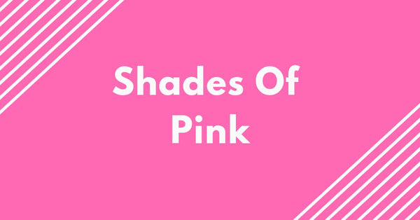 Shades Of Pink 50 Pink Colors With Hex Codes