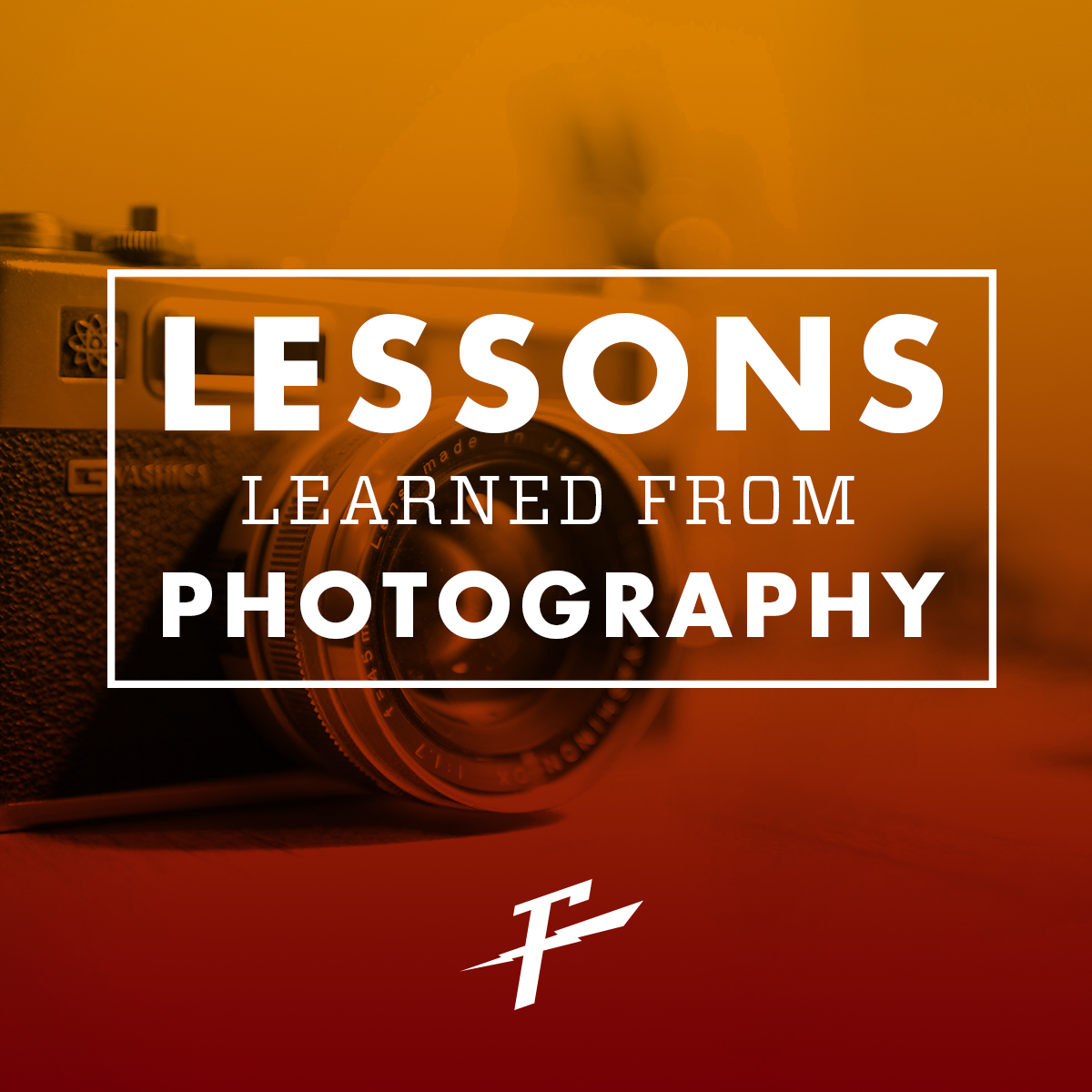 Lessons I Learned From Photography graphic